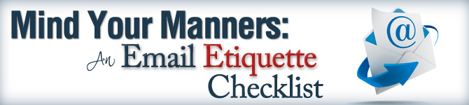 Mind Your Manners: An Email Etiquette Checklist