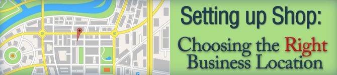 Choosing the Right Business Location