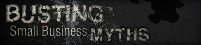 Busting Small Business Myths - Wasp Buzz - Small Business Magazine