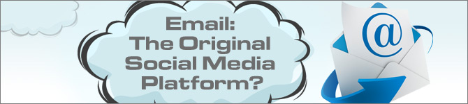 Email: the Original Social Media Platform?