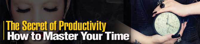 The Secret of Productivity: How to Master Your Time