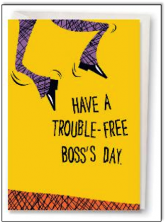 trouble-free-boss-day