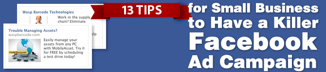 13 Steps to Creating a Killer Small Business Facebook Ad Campaign