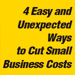 4 Easy Way to Cut Business Costs