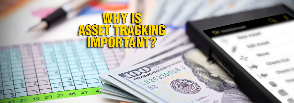 Why is Asset Tracking Important