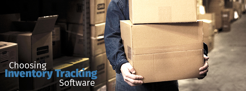 Choosing Inventory Tracking Software