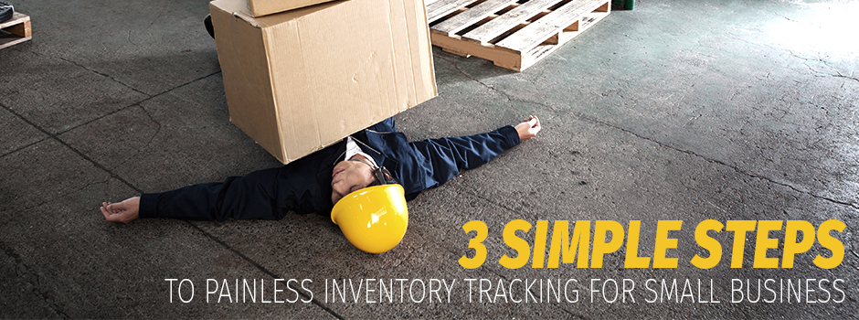 3 steps to painless inventory tracking